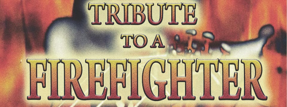 tribute-to-a-firefighter